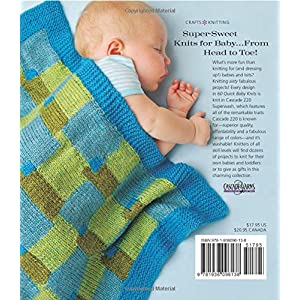 60 Quick Baby Knits: Blankets, Booties, Sweaters & More in Cascade 220™ Superwash (60 Quick Knits Collection)