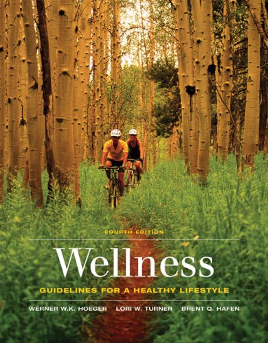 Bundle: Wellness: Guidelines for a Healthy Lifestyle (with Printed Access Card CengageNOW, InfoTrac 1-Semester), 4th + P