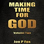 Make Time for God: Time for God, Book 2 | Jon P. Fox