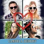 #Heart: Hashtag Series #6 | Cambria Hebert