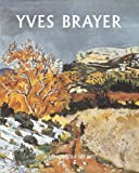echange, troc Corinne Brayer, Olivier Brayer, Hermione Brayer, Lydia Harambourg - Yves Brayer : L'oeuvre peint, volume 2 (1961-1990)