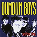 Splitter Pine by Dumdum Boys (2003-01-20)