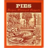 Pies: Recipes, History, Snippetsby Jane Struthers
