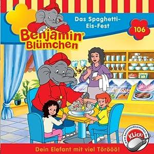 Das Spaghetti-Eis-Fest (Benjamin Blümchen 106) Hörspiel