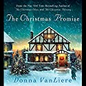 The Christmas Promise (       UNABRIDGED) by Donna VanLiere Narrated by Donna VanLiere