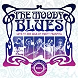 Live at the Isle of Wight 1970 by Moody Blues (2008-10-22)