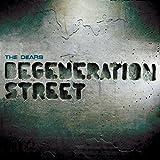 Degeneration Street