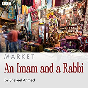 Market: An Imam and a Rabbi Performance