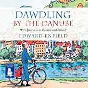 Dawdling by The Danube | [Edward Enfield]