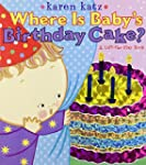 Where Is Baby's Birthday Cake?: A Lif...