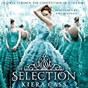 The Selection: The Selection Trilogy, Book 1 Audiobook by Kiera Cass Narrated by Amy Rubinate