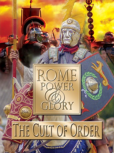 Rome Power & Glory: The Cult of Order on Amazon Prime Video UK