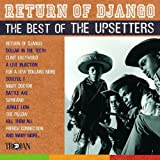 Return of Django: The Best Of The Upsetters The Upsetters