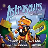img - for Astrosaurs: Revenge of the Fang: Book 13 book / textbook / text book