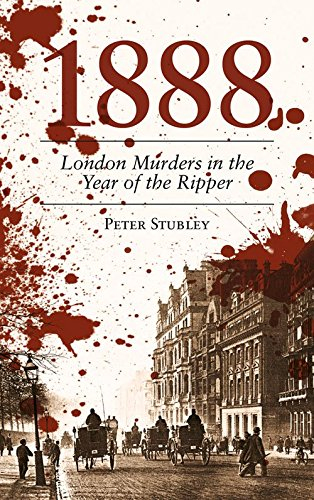1888: London Murders In The Year Of The Ripper