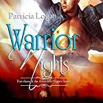 Warrior Nights: The Armadillo Series | Patricia Logan
