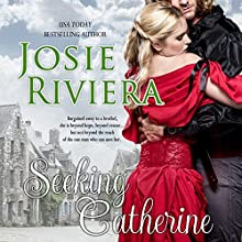 Seeking Catherine | Livre audio Auteur(s) : Josie Riviera Narrateur(s) : Tessa Petersen