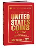 A Guide Book of United States Coins 2011: The Official Red Book