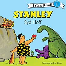 Stanley (       UNABRIDGED) by Syd Hoff Narrated by Dan Bittner