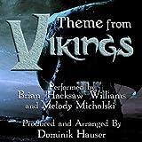 "Vikings: Main Title (From the Original Score to ""Vikings"")"