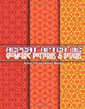 Lilt Kids Coloring Books Repeat After Me Geometric Patterns & Designs Adult Coloring Book: 73