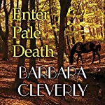 Enter Pale Death | Barbara Cleverly