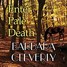 Enter Pale Death (       UNABRIDGED) by Barbara Cleverly Narrated by David Thorpe
