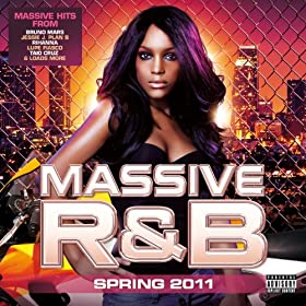 Massive R&B Spring 2011 [Explicit] [+Digital Booklet]