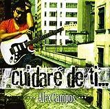 echange, troc Alex Campos - Cuidare De Ti