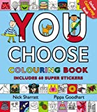 You Choose: Colouring Book with Stickers Pippa Goodhart