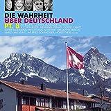 Wilfried Schmickler �Die Wahrheit �ber Deutschland 8� bestellen bei Amazon.de