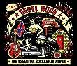 Rebel Rock -The Essential Rockabilly Album (2CD Digipack & Poster)