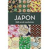 Japon, 365 us et coutumespar David Michaud
