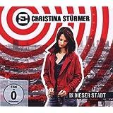 """In Dieser Stadt (Ltd.Deluxe Edt.)von """"Christina St�rmer"""""""