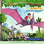 Magic Tree House Collection: Books 1-8 (       UNABRIDGED) by Mary Pope Osborne Narrated by Mary Pope Osborne
