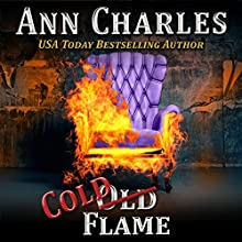 Cold Flame: Deadwood Shorts, Book 3 Audiobook by Ann Charles Narrated by Lisa Larsen
