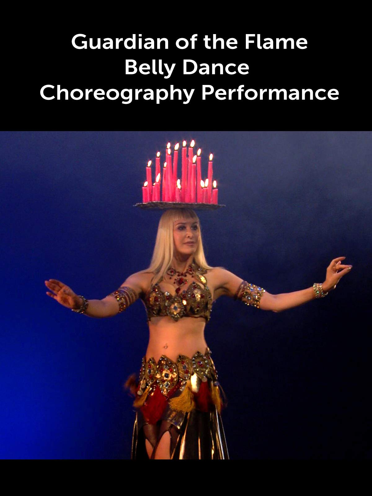 Guardian of the Flame - Belly Dance Choreography Performance on Amazon Prime Video UK