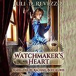 Watchmaker's Heart | Juli D. Revezzo