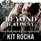 Beyond Jealousy, Volume 4 | Kit Rocha