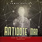 Antidote Man | Jamie Sutliff