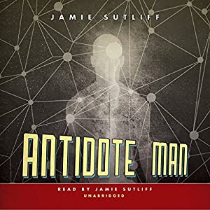 Antidote Man Audiobook