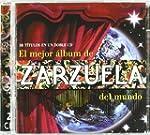 El Mejor Album De Zarzuela Del Mundo