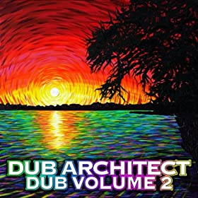 Dub Volume 2 [Explicit]