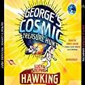 George's Cosmic Treasure Hunt Audiobook by Lucy Hawking, Stephen Hawking Narrated by James Goode, Lucy Hawking