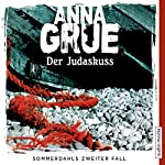 Der Judaskuss (Sommerdahl 2) | Anna Grue