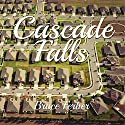 Cascade Falls Audiobook by Bruce Ferber Narrated by Beth Broderick
