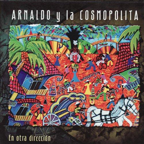 Yo Te Lo Dije Mamá - Arnaldo y La Cosmopolita