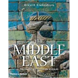 "The Middle East: The Cradle of Civilization Revealed (Ancient Civilizations)von ""Stephen Bourke"""
