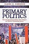 Primary Politics: How Presidential Ca...