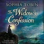 The Widow's Confession   Sophia Tobin